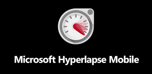 Microsoft Hyperlapse Mobile - Apps on Google Play