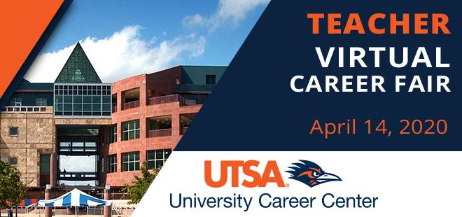 UTSA Teachers Virtual Career Fair Banner