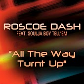All The Way Turnt Up (feat. Soulja Boy)