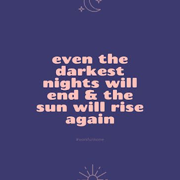 The Sun Will Rise Again - Instagram Post Template