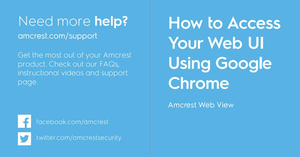 Amcrest Google Chrome WebUI Instructions New pdf - Google Drive