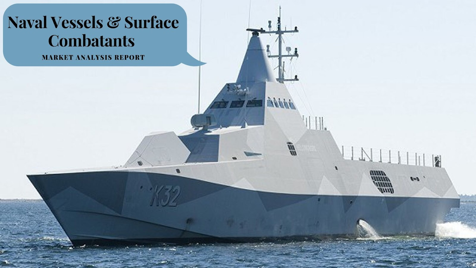 Naval Vessels and Surface Combatant Market Report