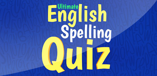 Ultimate English Spelling Quiz - Apps on Google Play