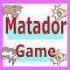 Matador Game