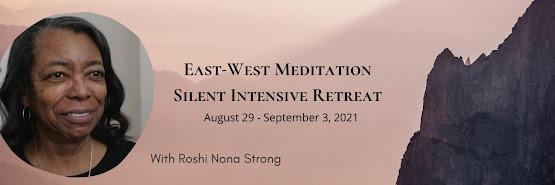 East-West Meditation Silent Intensive Retreat 2021