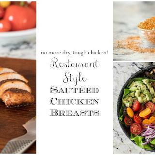 Restaurant Style SautéEd Chicken Breasts Recipe