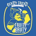 Rickety Cricket Fruity Bruty
