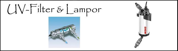 UV-Filter & Lampor