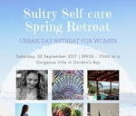 Sultry Self-Care Spring- Day Retreat : Gordon's Bay, South Africa