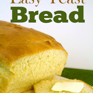 Easy Yeast Bread.