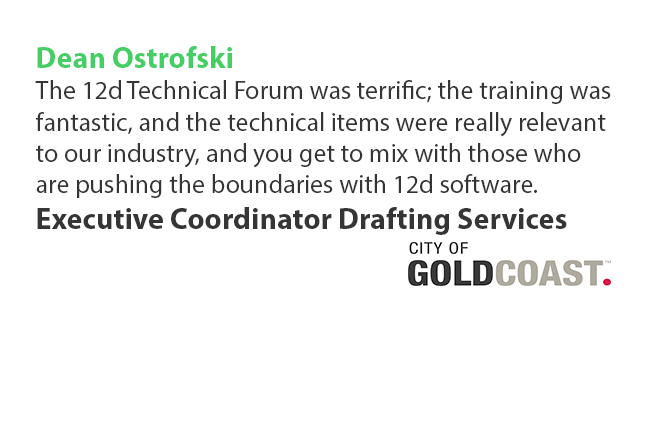 12d Technical Forum Testimonial Dean Ostrofski City of Gold Coast