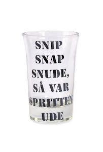 """Snapsglas DK """"Snip Snap Snude, så var spritten ude"""""""