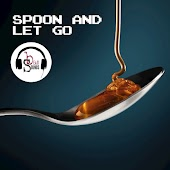 Spoon and Let Go