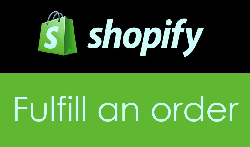 How to fulfill orders on Shopify