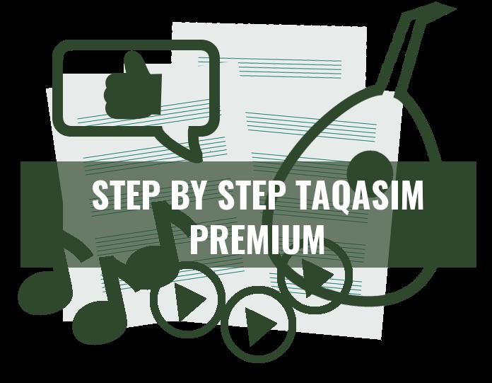 Step by Step Taqasim Premium