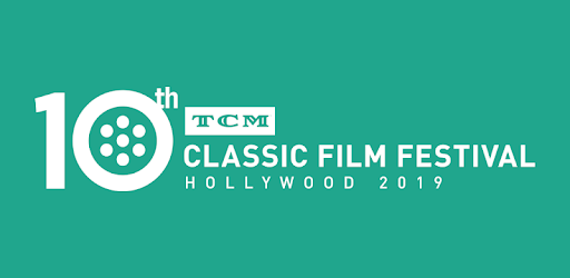 2019 TCM Classic Film Festival - Apps on Google Play