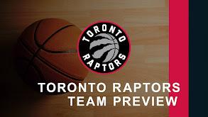 Toronto Raptors Team Preview thumbnail