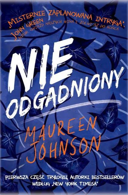 Maureen Johnson, Nieodgadniony