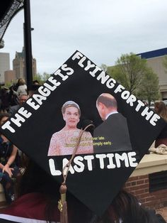 """A graduation cap that reads """"The eagle is flying for the last time"""""""