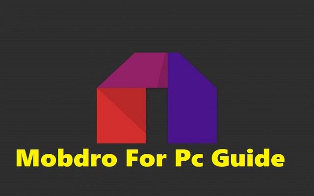 Mobdro for pc guide