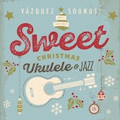 Sweet Christmas Ukulele & Jazz