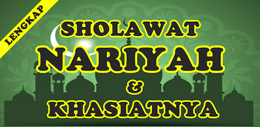 Sholawat Nariyah Khasiatnya Apps On Google Play