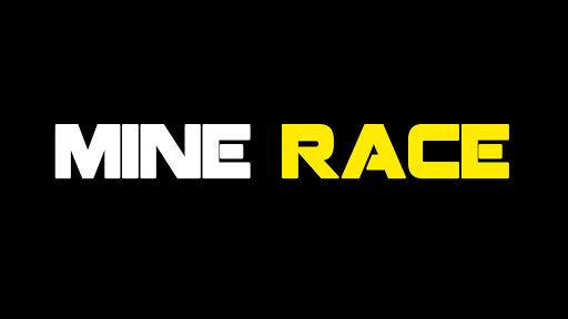 Mine Race