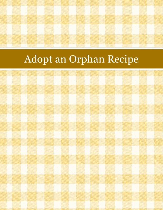 Adopt an Orphan Recipe