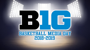 B1G Basketball Media Day 2018-2019 thumbnail