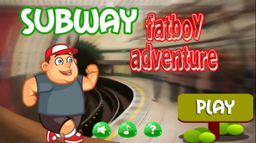 Subway Fat boy Adventure