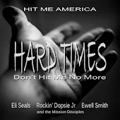 Hard Times Don't Hit Me No More (feat. Eli Seals, Rockin' Dopsie Jr, Ewell Smith & The Mission Disciples)