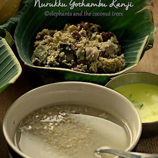 Nurukku Gothambu Kanji / Broken Wheat Porridge.