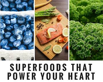 Superfoods That Power Your Heart