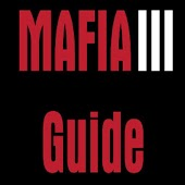 Guide For Mafia 3 With Map