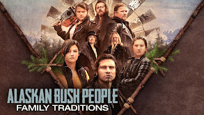 Alaskan Bush People: Family Traditions thumbnail