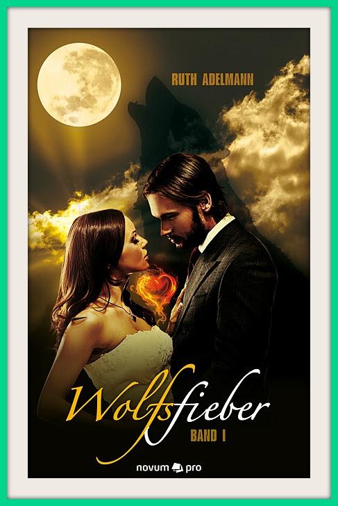Cover: Wolfsfieber | Ruth Adelmann