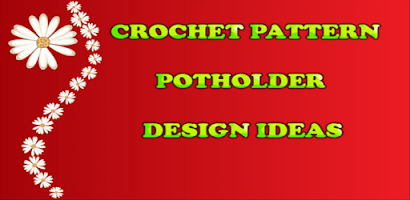 Crochet Pattern Potholder - Android app on AppBrain