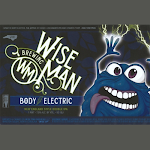 Wise Man Body Electric
