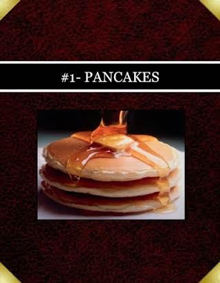 #1- PANCAKES