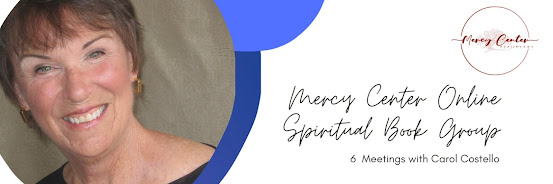 Mercy Center Online Spiritual Book Group with Carol Costello