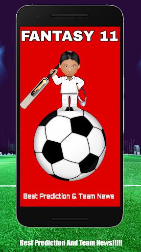 FANTASY 11- DREAM TEAM football Cricket Prediction 8.0 screenshots 1
