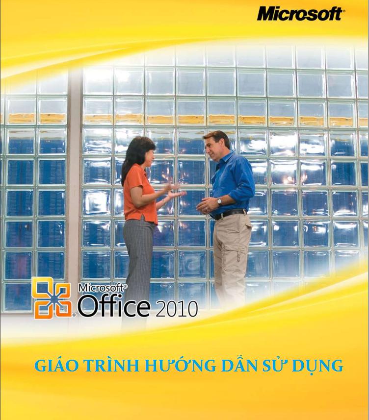 Giáo trình hướng dẫn sử dụng Office 2010 của Microsoft