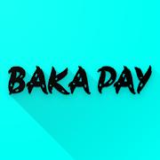 Baka Pay (3K Pay) APK