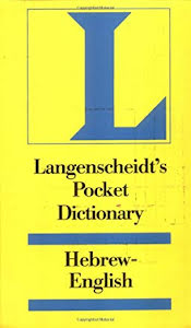 LANGENSCHEIDT'S POCKET HEBREW DICTIONARY TO THE OLD TESTAMENT