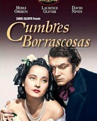 Cumbres borrascosas (1939, William Wyler)
