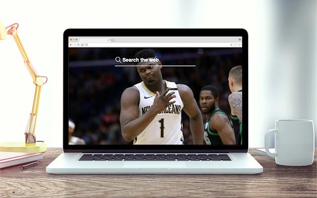 Zion Williamson New Tab NBA Theme