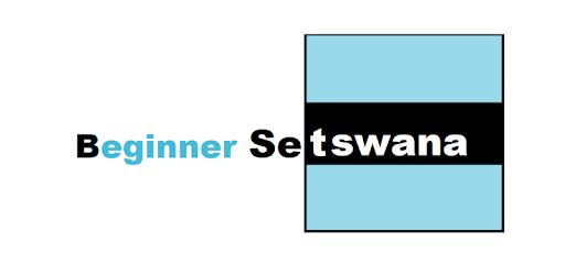 Beginner Setswana - Apps on Google Play