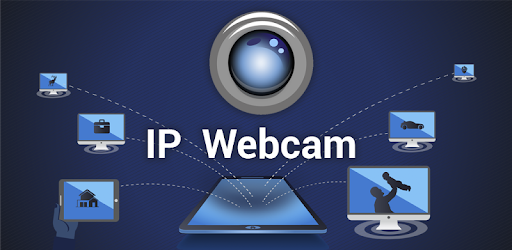 IP Webcam Pro - Apps on Google Play