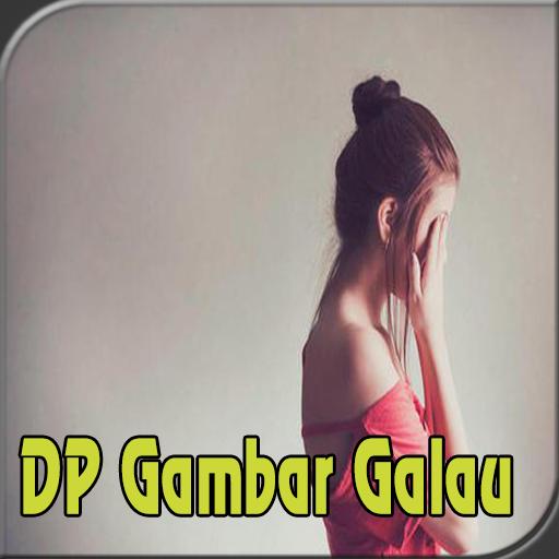 Gambar DP Kata Galau