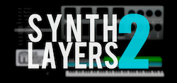 Synth Layers 2